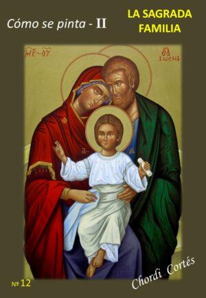 como se pinta ii sagrada familia